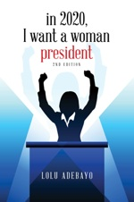 In 2020, I Want a Woman President cover page