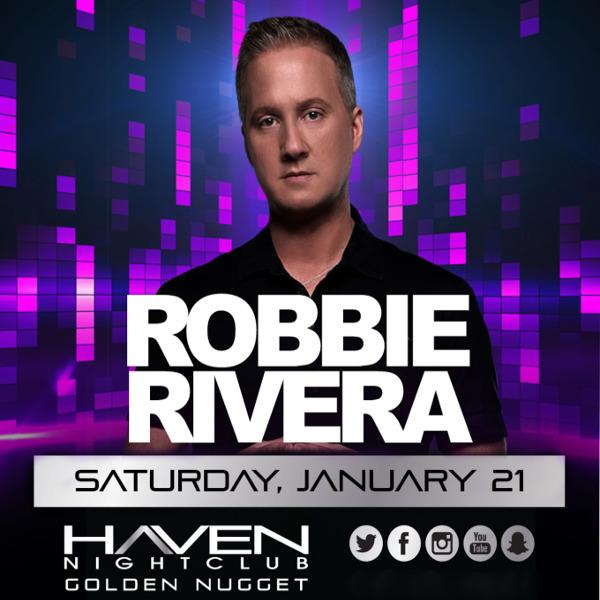 1/21 ♦ #RobbieRivera LIVE! ♦ #HavenAC #AtlanticCity PreSale Available