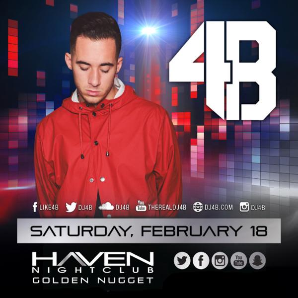 2/18 DJ 4B Pre-Sale Tickets! #Haven Nightclub Atlantic City.