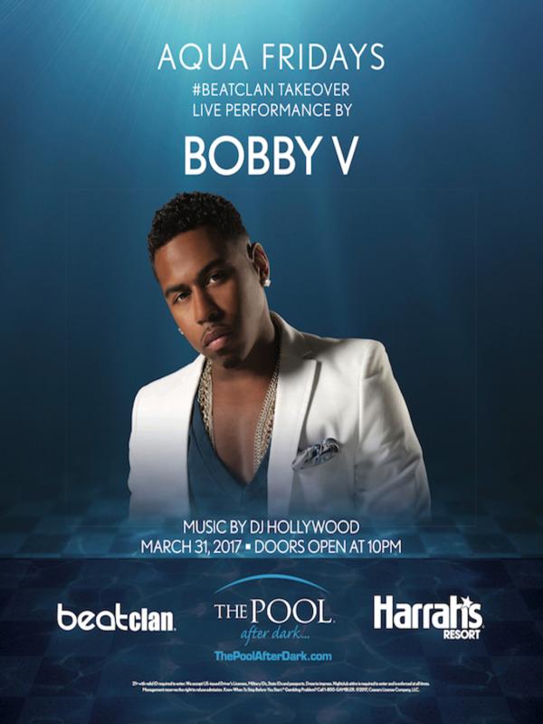 BOBBY V - The Pool After Dark 3/31 Aqua Friday, FREE Admission #Guestlist