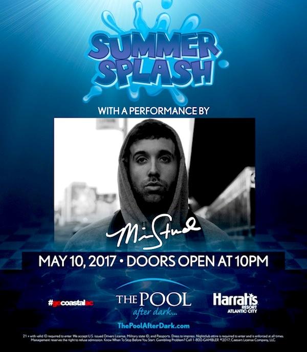 5/10 * SUMMER SPLASH * MIKE STUD PerFoRmInG LIVE! #PoolAfterDark Atlantic City - FREE Admission