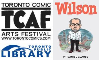 Daniel Clowes Presents WILSON: Official TCAF Kick-Off @...