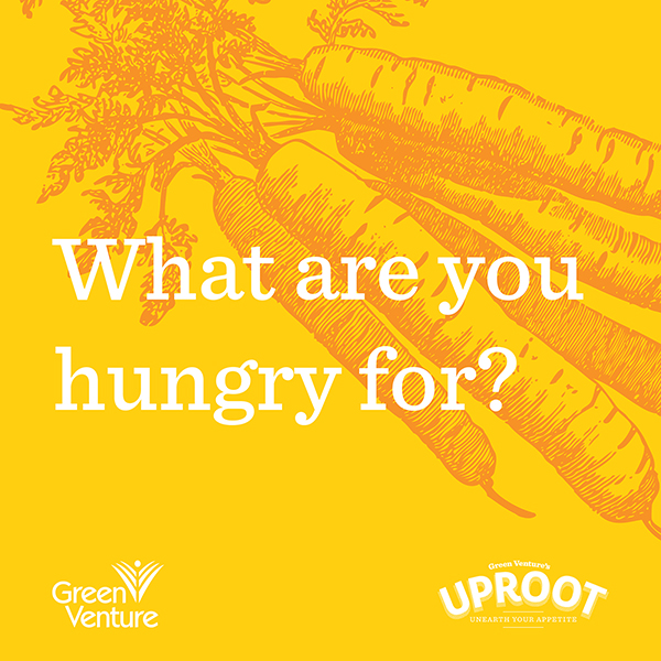 What are you hungry for?