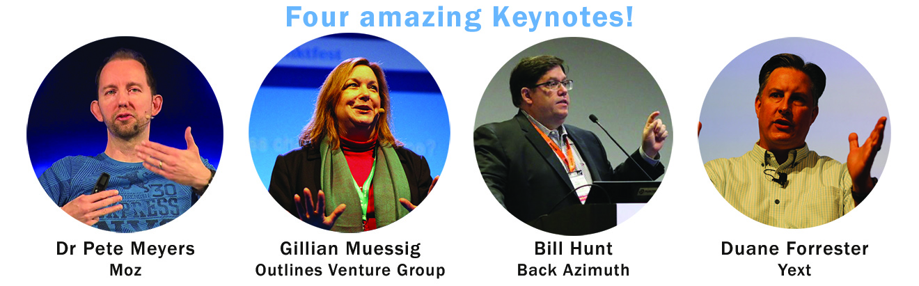 Keynote Speakers for State of Search Digital Marketing conference 2017 - Dr Pete Meyers, Gillian Muessig, Bill Hunt and Duane Forrester
