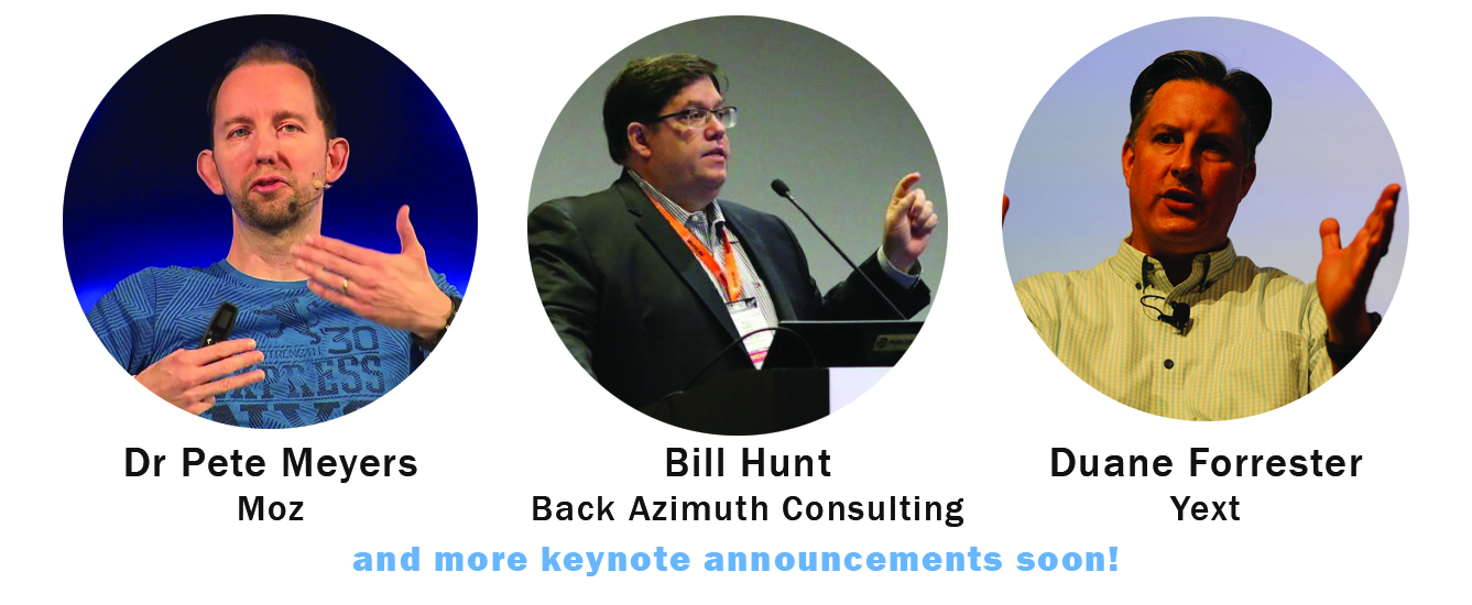 Dr Pete Meyers, Bill Hunt, Duane Forrester lead the Keynote lineup for State of Search conference in 2017
