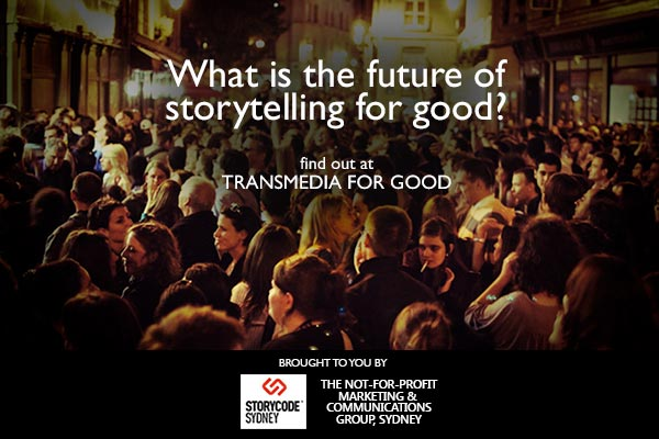 Banner - What is the future of storytelling for good? Find out at Transmedia for Good.