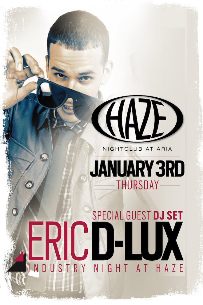 DJ Eric D-Lux spins live at HAZE Nightclub in Las Vegas at the Aria Resort and Casino