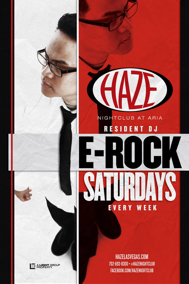 E-Rock Saturdays w/ DJ E-Rock at HAZE Nightclub in Las Vegas at Aria Resort & Casino