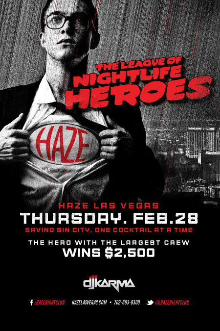 The League of Nightlife Heroes $2,500 Give Away at HAZE Nightclub in ARIA Las Vegas