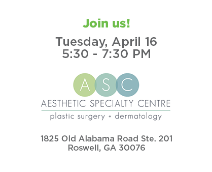 Join us for Roswell Connect - Tuesday, April 16 from 5:30 to 7:30 p.m. at Aesthetic Specialty Centre