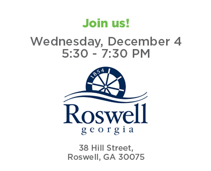 Join us for Roswell Connect - Wednesday, December 4 from 5:30 to 7:30 p.m. at Roswell City Hall