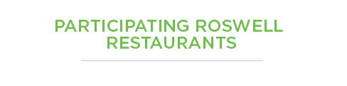 Participating Roswell Restaurants