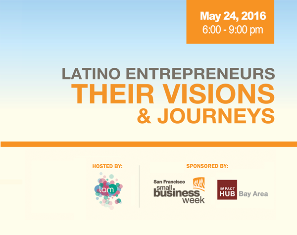 Latino Entrepreneurs - SF Small Business Week