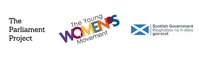 Organisational logos for the Parliament Project, the Young Women's Movement, and the Scottish Government.