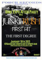JunkieRush Live in Concert w/ First Hit and The First Degree