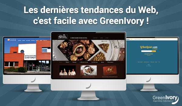 Les dernières tendances du Web, c'est facile avec GreenIvory !