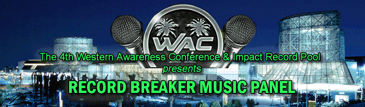 Western Awareness Music Conference & Impact Record Pool