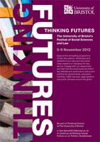 Thinking Futures - The University of Bristol's Festival of Social Sciences and Law