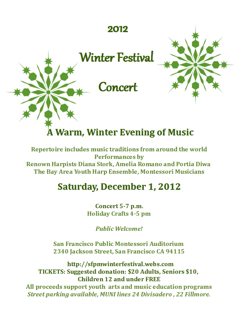 San Francisco Public Montessori 2012 Winter Concert Dec. 1, 2012 5 to 7 pm