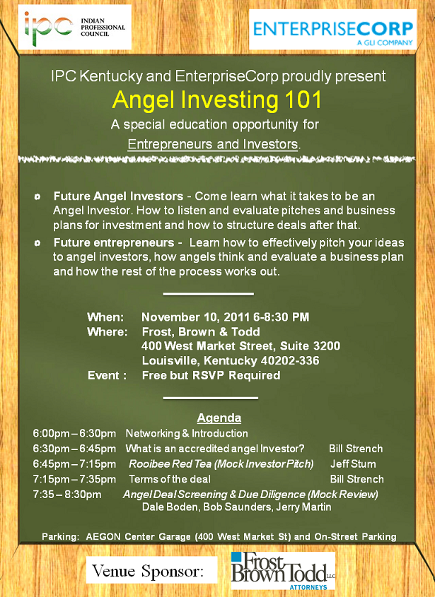 IPC Kentucky and EnterpriseCorp Proudly present Angel Investing 101- November 10, 2011