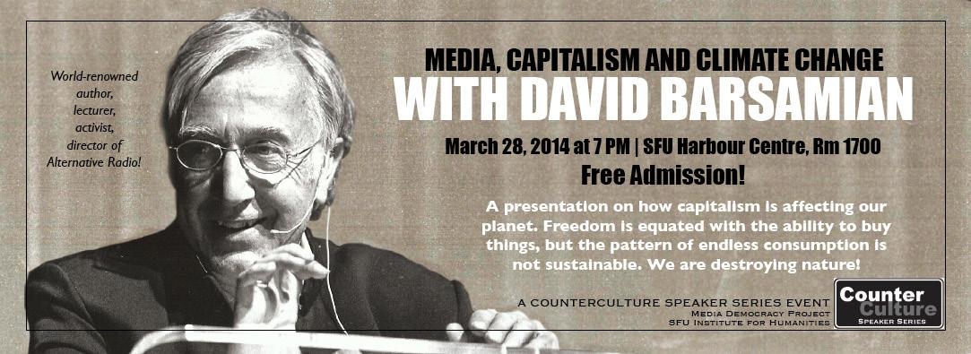 David Barsamian: Media, Capitalism and Climate Change