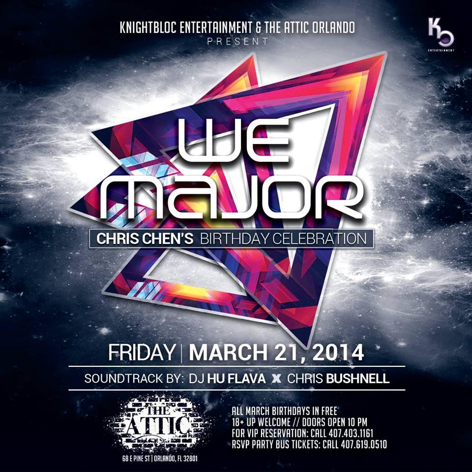 We Major 2014 | The Attic Orlando | Friday, March 21