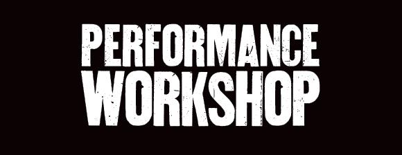 Performance Workshop