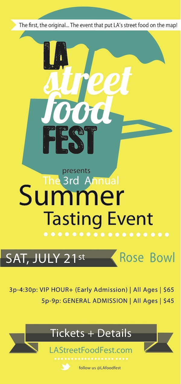 3rd Annual LA Street Food Fest at the Rose Bowl July 21st@