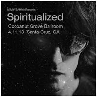 Spiritualized ::: Cocanut Grove Historic Ballroom - Santa...