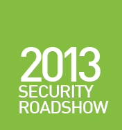 SECURITY ROADSHOW 2013: 2-day event