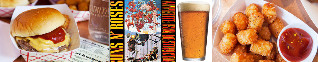 Burger Guns n Roses Beer Tater Tots