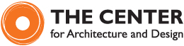 The Center for Architecture and Design