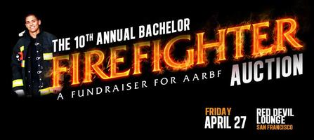 The 10th Annual Bachelor Fire Fighter Auction, Presented by...