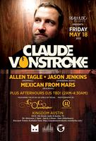 Claude VonStroke @ Kingdom [May 18th]