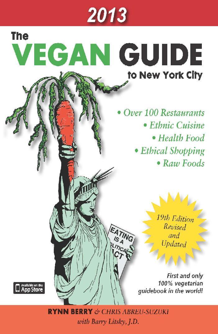 Vegan Guide to New York City 2013 by Rynn Berry