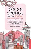 Design*Sponge Book Tour: Seattle CELEBRATION ONLY
