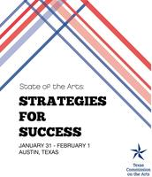 State of the Arts Conference: Strategies for Success  +...