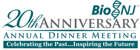 BioNJ 20th Annual Dinner Meeting, Awards Program and...