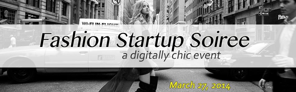 Digitally Chic Meetup: Fashion Startup Soiree