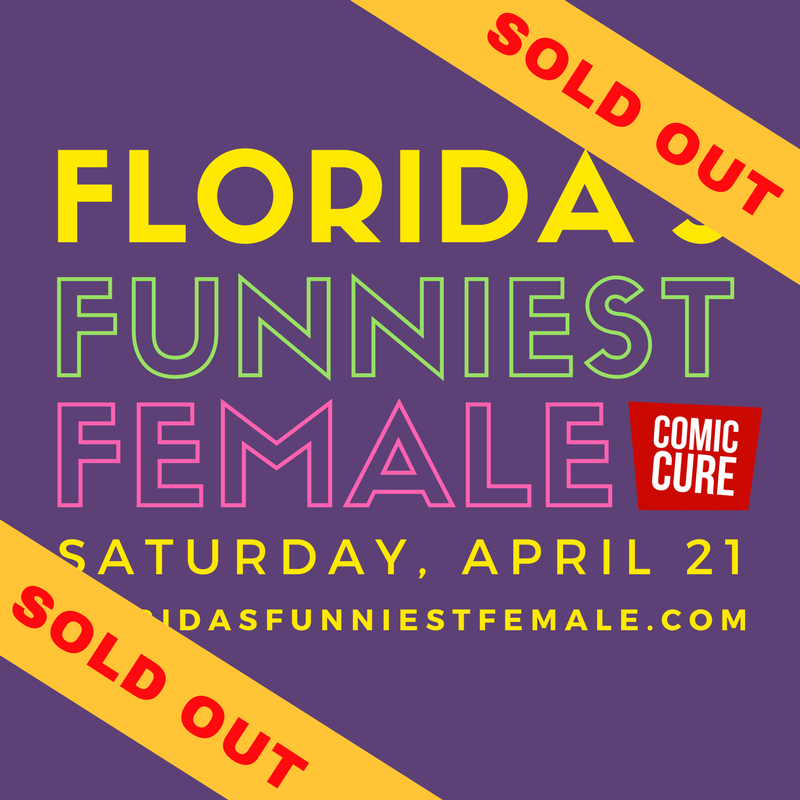 Florida's Funniest Female 2018 Sold Out