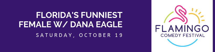 Flamingo Comedy Festival - Florida's Funniest Female
