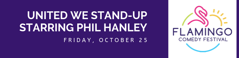 United We Stand-Up Starring Phil Hanley