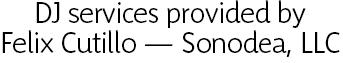 Felix Cutillo — Sonodea, LLC
