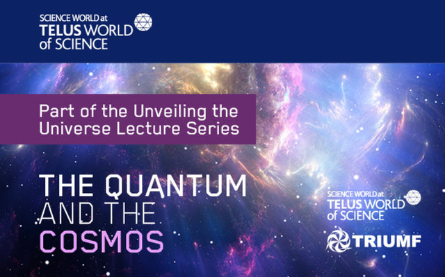 From the Quantum to the Cosmos