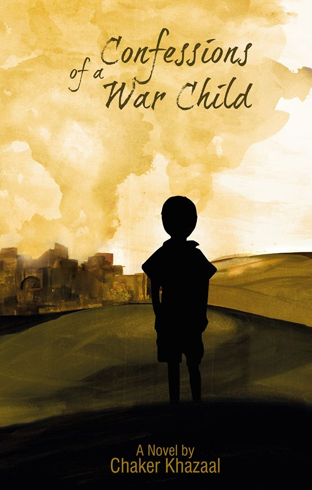 Confessions of a War Child Written By Chaker Khazaal