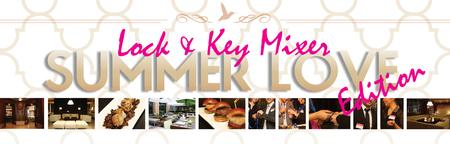 Lock and Key Mixer - Summer Love Edition