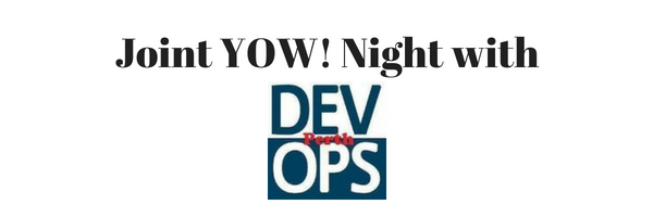 Header: Joint YOW! Night with DevOps Perth