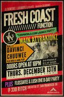 Fresh Coast Function - Main Attrakionz / Davinci / Chuuwee