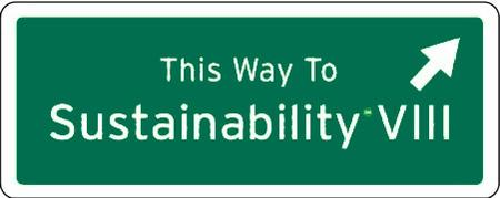 This Way to Sustainability Conference VIII  at CSU, Chico -...