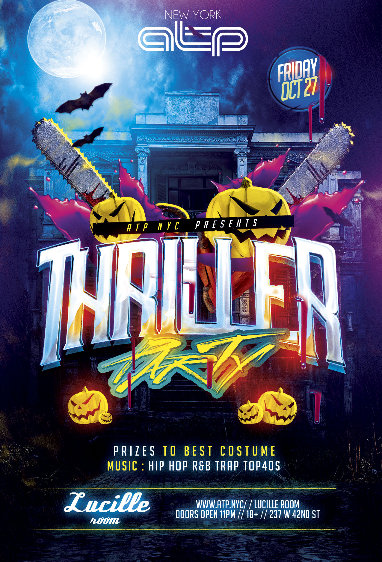 ATP NYC Presents: THRILLER - 5TH ANNUAL HALLOWEEN BASH @ LUCILLE ...